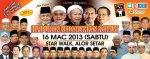 himpunan kebangkitan rakyat : 16 Mac 2013 @ Alor Setar, Kedah